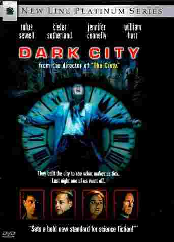 Dark City starring Rufus Sewell, Kiefer Sutherland, Jennifer Connelly and William Hurt
